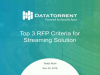 Top 3 RFP Criteria for Streaming Big Data