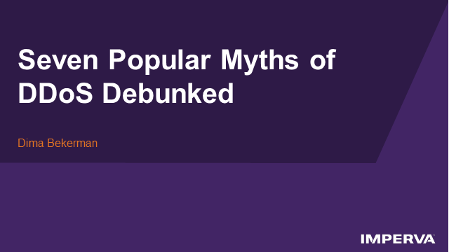 Seven Popular DDoS Myths Debunked