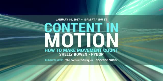 Content in Motion: How to Make Movement Count