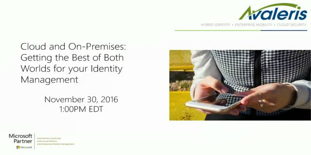 Cloud & On-Premises: Getting the Best of Both Worldsfor Identity Mgmt