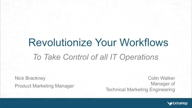 Revolutionize Your Workflows, To Take Control of all IT Operations