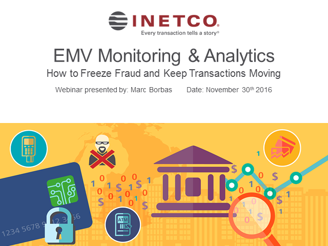EMV Monitoring and Analytics Webinar: Freeze Fraud and Keep Transactions Moving
