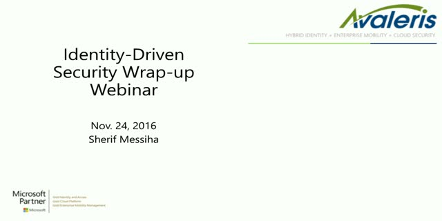 A wrap-up webinar on Identity-Driven Security