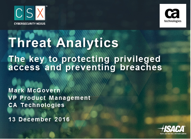 Threat Analytics - The Key to Protecting Privileged Access and Preventing Breach
