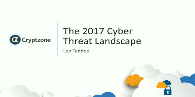 The 2017 Cyberthreat Landscape