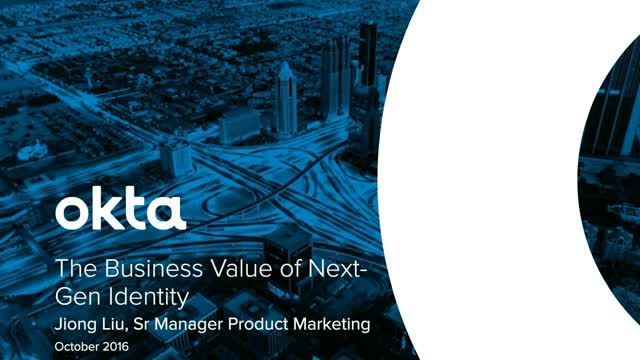 The Business Value of Modernizing Your Enterprise with Next-Gen Identity