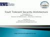 Cyber Defense Through Fault-Tolerant Security Architecture