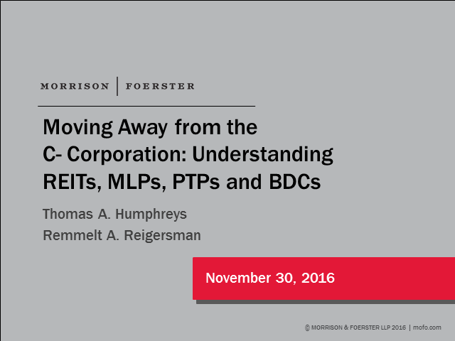 Moving away from the C-corporation: understanding Reits, MLPs, PTPs and BDCs