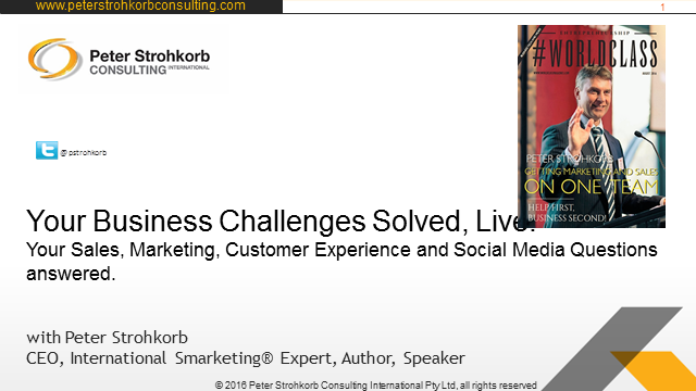 Your Business Challenges Solved Live: Sales, Marketing, Cust. Exp., Social Media