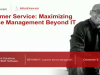 Customer Service: Maximizing Service Management Beyond IT