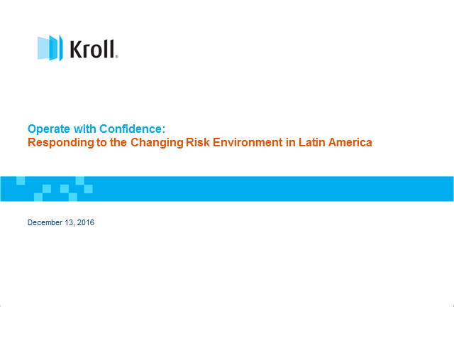 Operate with Confidence: Responding to the Changing Risk Environment in LATAM