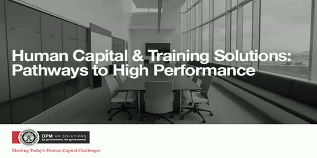 Human Capital and Training Solutions: Pathways to High Performance