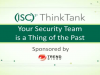 Your Security Team is a Thing of the Past