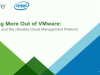 Getting More Out of VMware: NSX and the vRealize Cloud Management Platform