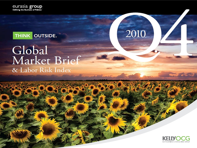 Executive Overview Q4 2010 Global Market Brief & Labor Risk Index