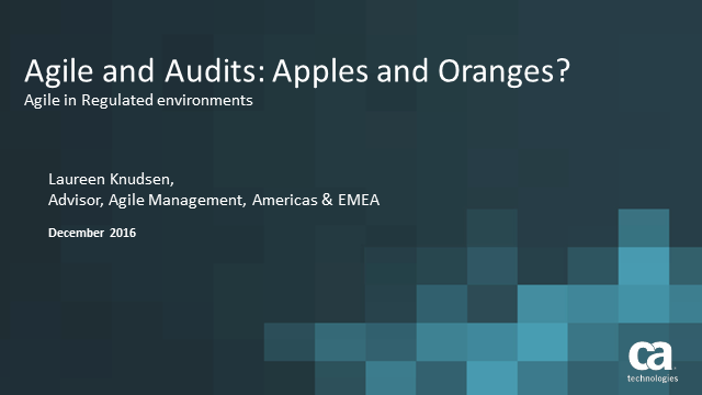 Audits and Agile: Apples & Oranges?