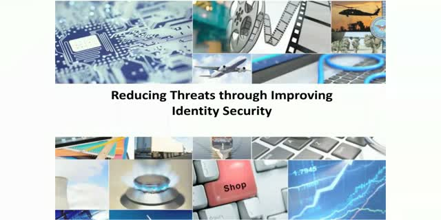 Reducing Threats through Improving Identity Security