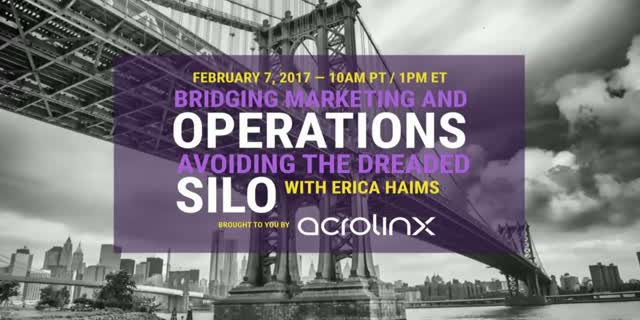 Bridging Marketing and Operations: Avoiding the Dreaded Silo