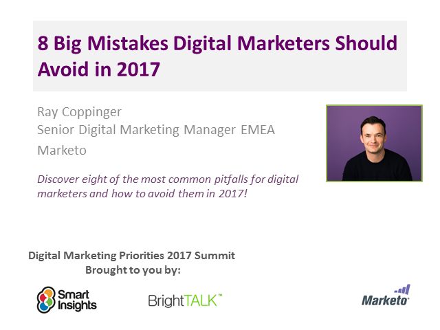 8 Big Mistakes Digital Marketers Should Avoid in 2017