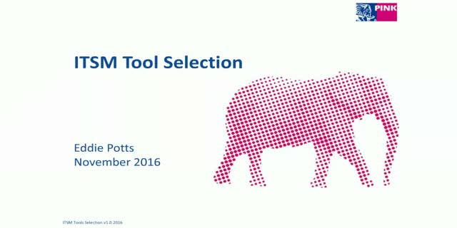 Best Practice highlights of ITSM Tool Selection