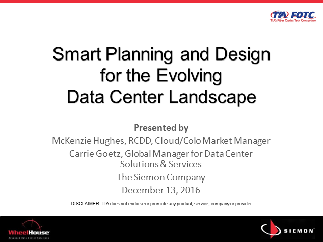 Smart Planning and Design for the Evolving Data Center Landscape