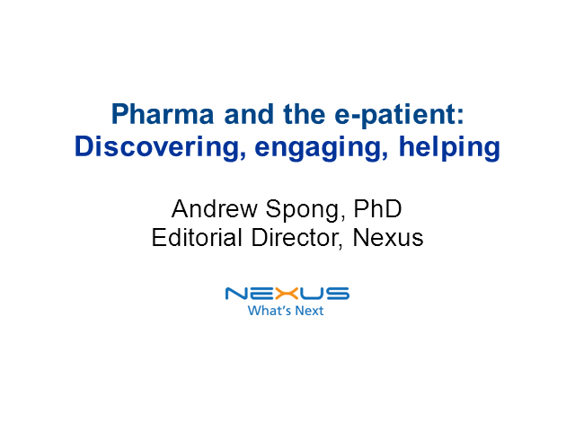 Pharma and the E-Patient: Discovering, Learning, Helping