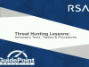 Threat Hunting Lessons: Adversary Tools, Tactics & Procedures