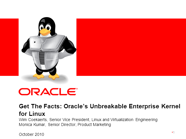 Get The Facts: Oracle's Unbreakable Enterprise Kernel for Linux