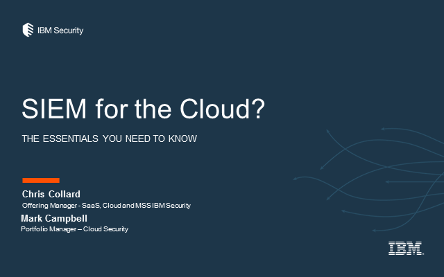 SIEM for the Cloud? The Essentials You Need to Know