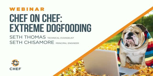 Chef on Chef: Extreme Dogfooding
