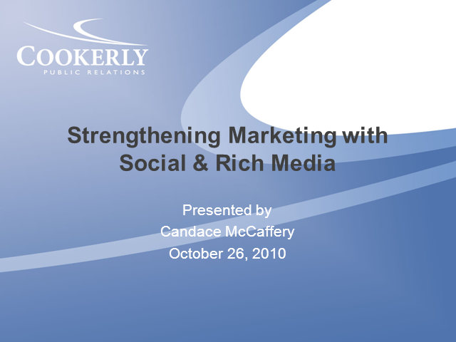 Strengthening Marketing with Social and Rich Media