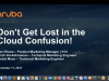 Aruba Central: Don't Get Lost in the Cloud!