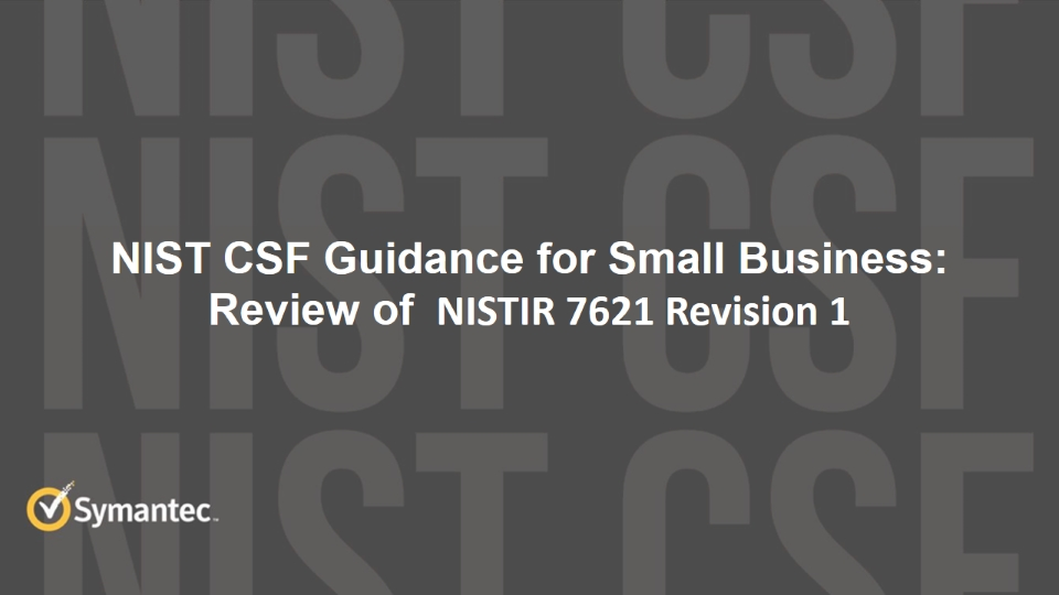 Learn How the NIST CSF Benefits Small and Medium Businesses