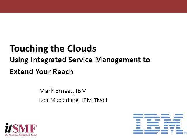 Touching the Clouds Using Integrated Service Management