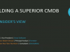Building a superior CMDB: The Insider's view