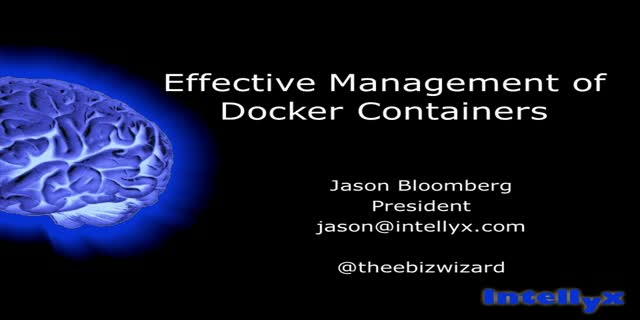 Effective Management of Docker Containers | On-Demand Webinar