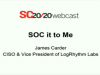 SOC it to Me: Building A Modern Security Operations Center