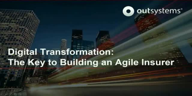 Digital Transformation: The Key to Building an Agile Insurer