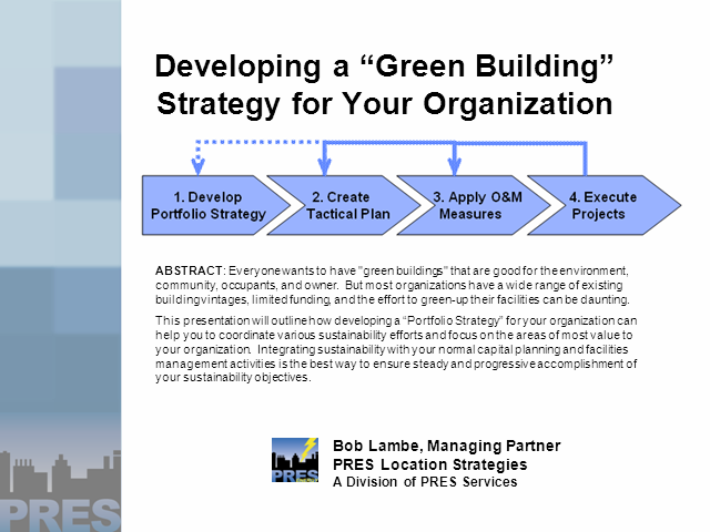 "Developing a ""Green Building"" Strategy for Your Organization"