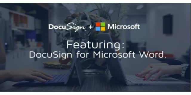 How to Boost Productivity & Streamline Workflows w/ DocuSign + Office 365