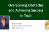 Overcoming Obstacles and Achieving Success in Tech