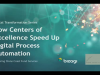 How Centers of Excellence Speed Up Digital Process Automation