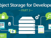 Object Storage for Developers, Part 3