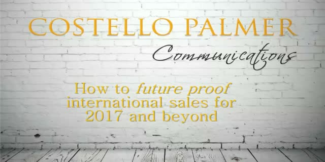 How to future proof international sales for 2017 and beyond