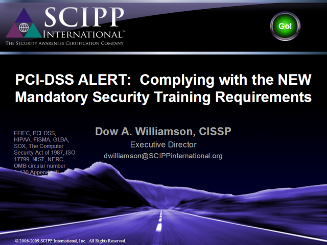 PCI-DSS Alert! Complying with the NEW Mandatory Requirements