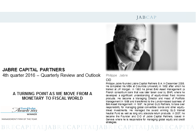 Jabre Capital Partners – 4th quarter 2016 – Quarterly review and outlook