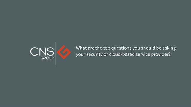 Security advisor: The questions you should be asking your security provider