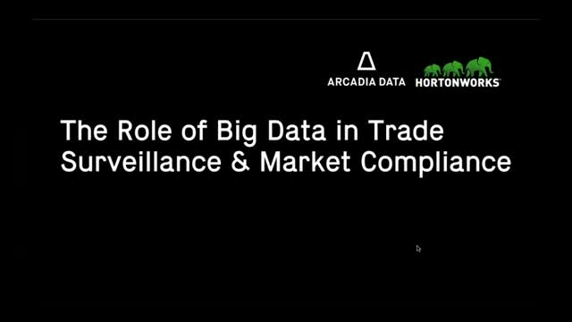 The Role of Big Data in Trade Surveillance & Market Compliance