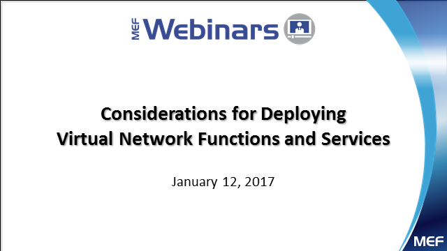 Considerations for Deploying Virtual Network Functions and Services