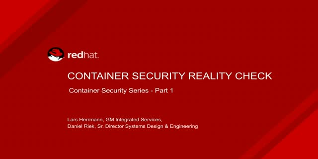 Container Security Reality Check [Container Security Series: Part 1]